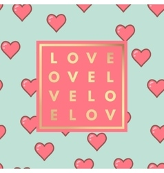 Love greeting card with hearts pattern vector image
