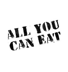 all you can eat rubber stamp vector image vector image