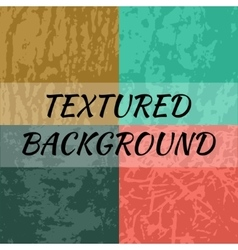 Set of 4 textured backgrounds vector image