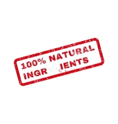 100 Percent Natural Ingredients Text Rubber Stamp vector
