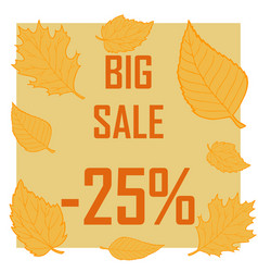 a discount of twenty five percent surrounded by vector image