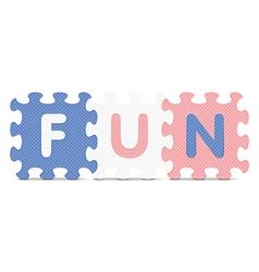 Fun written with alphabet puzzle vector