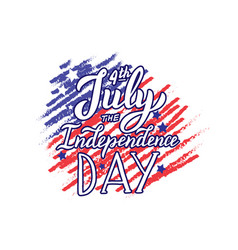 happy 4th july quote the independence day vector image