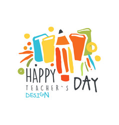 Happy teachers day original design for greeting vector