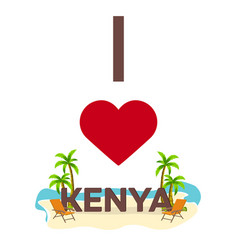 i love kenya travel palm summer lounge chair vector image