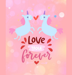 love card with cute unicorns and love you forever vector image