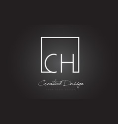 Ch square frame letter logo design with black and vector
