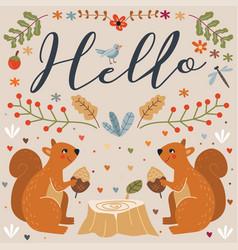 Hello squirrel autumn floral vector