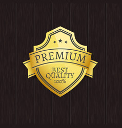 Premium quality exclusive golden label on wooden vector