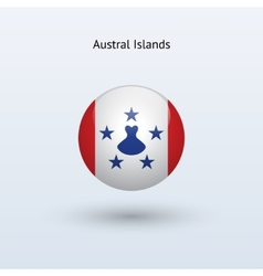 Austral Islands round flag vector image
