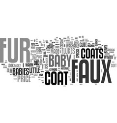 Babys faux fur coats text word cloud concept vector