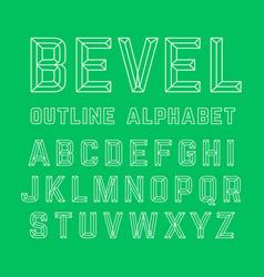 bevel outline alphabet vector image
