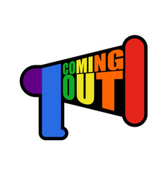 Coming out lgbt sign message rainbow megaphone vector