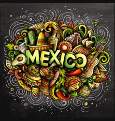mexico hand drawn cartoon doodles vector image