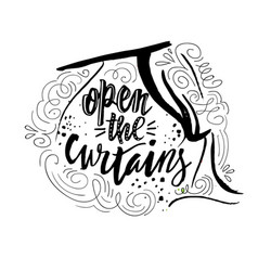 Open the curtains good morning inspiration quote vector