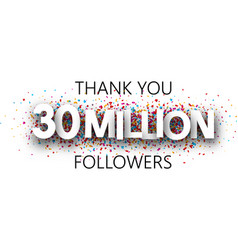 Thank you 30 million followers banner with vector