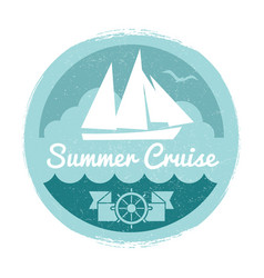 Vintage summer cruise label design with yacht vector
