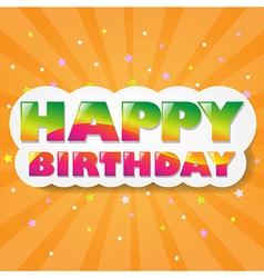 Happy Birthday Cloud With Orange Sunburst vector image vector image