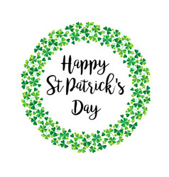 Happy saint patricks day in shamrock wreath vector