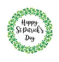 Happy saint patricks day in shamrock wreath vector