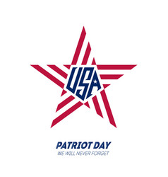 We will never forget patriot day september 11 vector