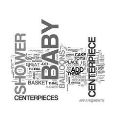 Baby shower centerpieces text word cloud concept vector