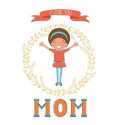 Cute mothers day postcard with little girl holding vector image