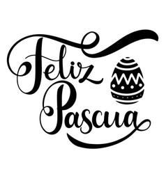 feliz pascua lettering vector image