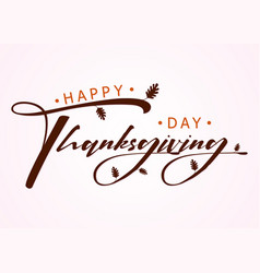 happy thanksgiving day with autumn leaves vector image