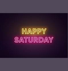 Neon text happy saturday greeting banner vector