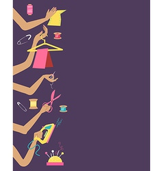 Sewing with collection of differnt tools in hands vector image