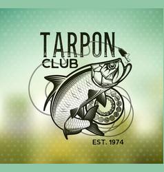 tarpon fishing emblem on blur background vector image
