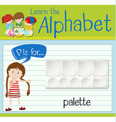 Flashcard letter P is for palette vector