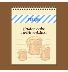 Recipe book easter cake with raisins vector