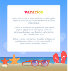 vacation poster add place text sunglasses on beach vector image