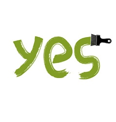 Yes writing drawn with brushstrokes agreement vector