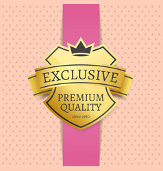 golden label exclusive premium quality since 1980 vector image