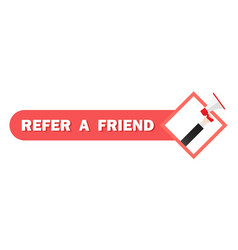 refer a friend concept man shout on megaphone can vector image