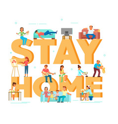 Stay home due to coronavirus pandemic vector