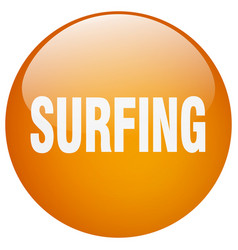 Surfing orange round gel isolated push button vector