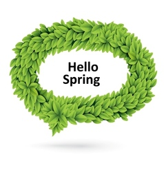 Green spring speech bubble of leaves vector image