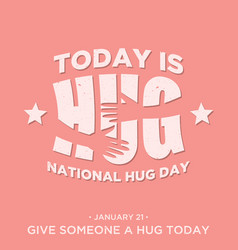 vintage design quote national hug day vector image