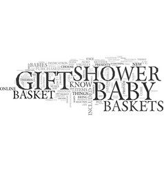 bashower gift baskets gifts for perfect vector image