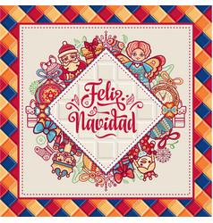 feliz navidad xmas card on spanish language vector image