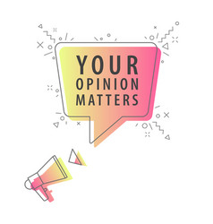 Speaker and slogan your opinion matters vector