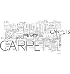 A beautiful carpet sets the mood of any room text vector
