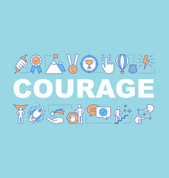 Courage word concepts banner vector