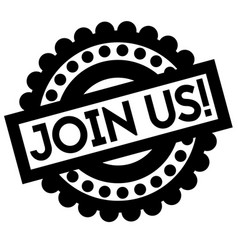 Join us typographic stamp vector