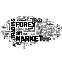 why forex is a great trade text word cloud concept vector image