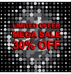 Big sale poster with LIMITED OFFER MEGA SALE 30 vector
